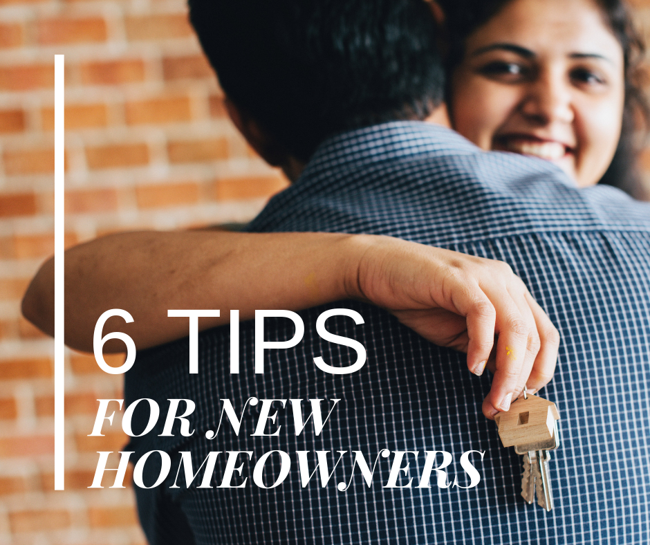6 Tips for New Homeowners