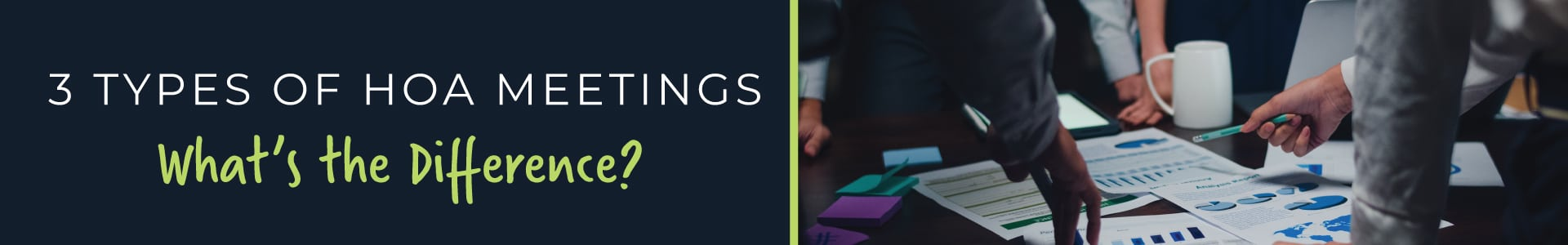 3 Types of HOA Meetings - What's the Difference