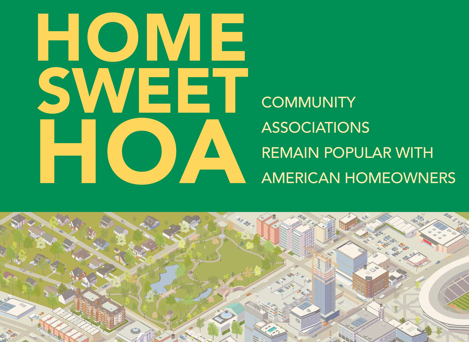 Home Sweet HOA: People Love Their Community Associations